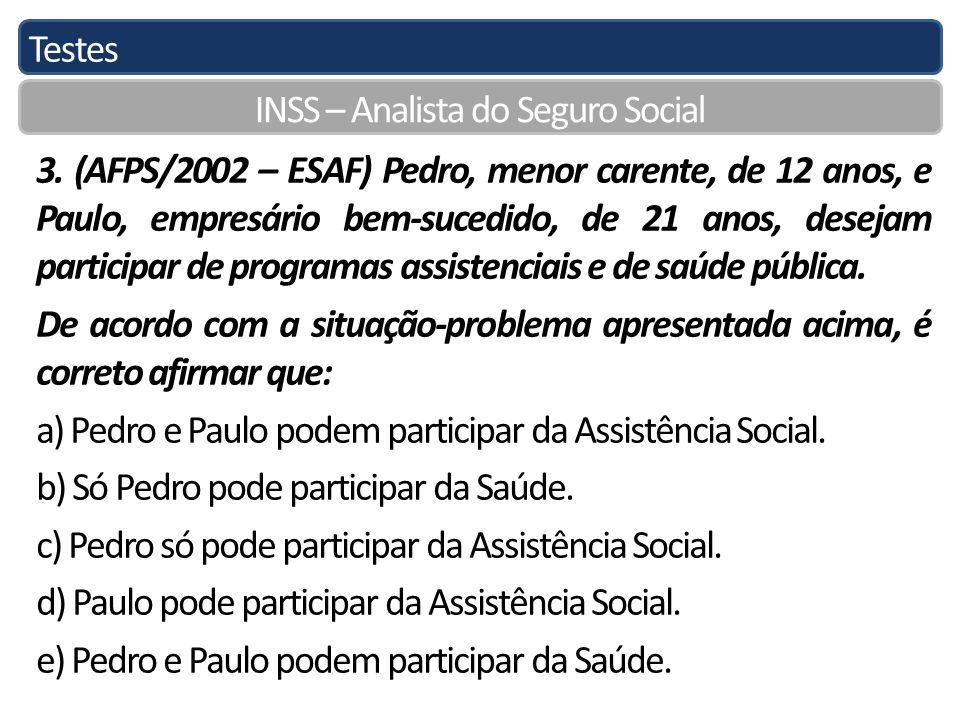 Testes INSS – Analista do Seguro Social 3.