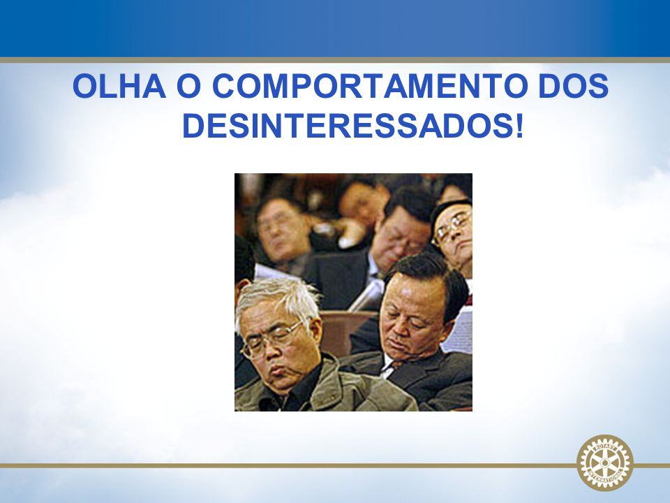 OLHA O COMPORTAMENTO DOS DESINTERESSADOS!