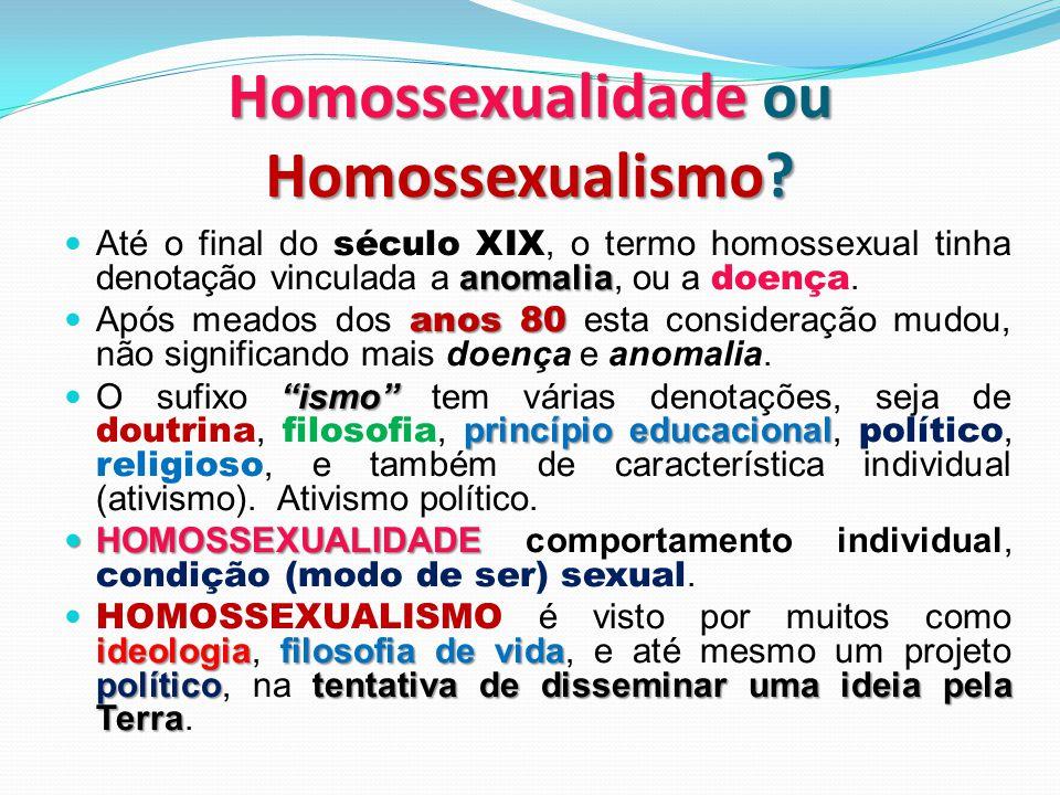 anomalia  Até o final do século XIX, o termo homossexual tinha denotação vinculada a anomalia, ou a doença. anos 80  Após meados dos anos 80 esta co