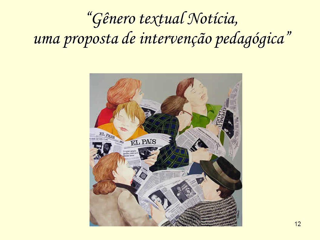 """12 """"Gênero textual Notícia, uma proposta de intervenção pedagógica"""""""