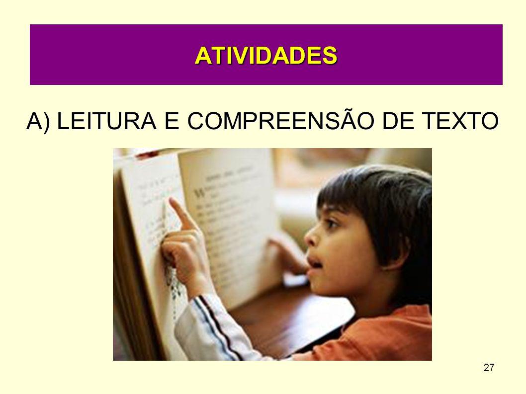 27 A) LEITURA E COMPREENSÃO DE TEXTO ATIVIDADES