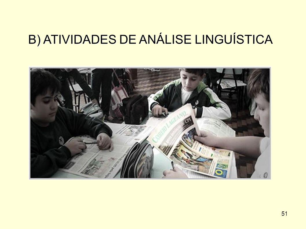 51 B) ATIVIDADES DE ANÁLISE LINGUÍSTICA