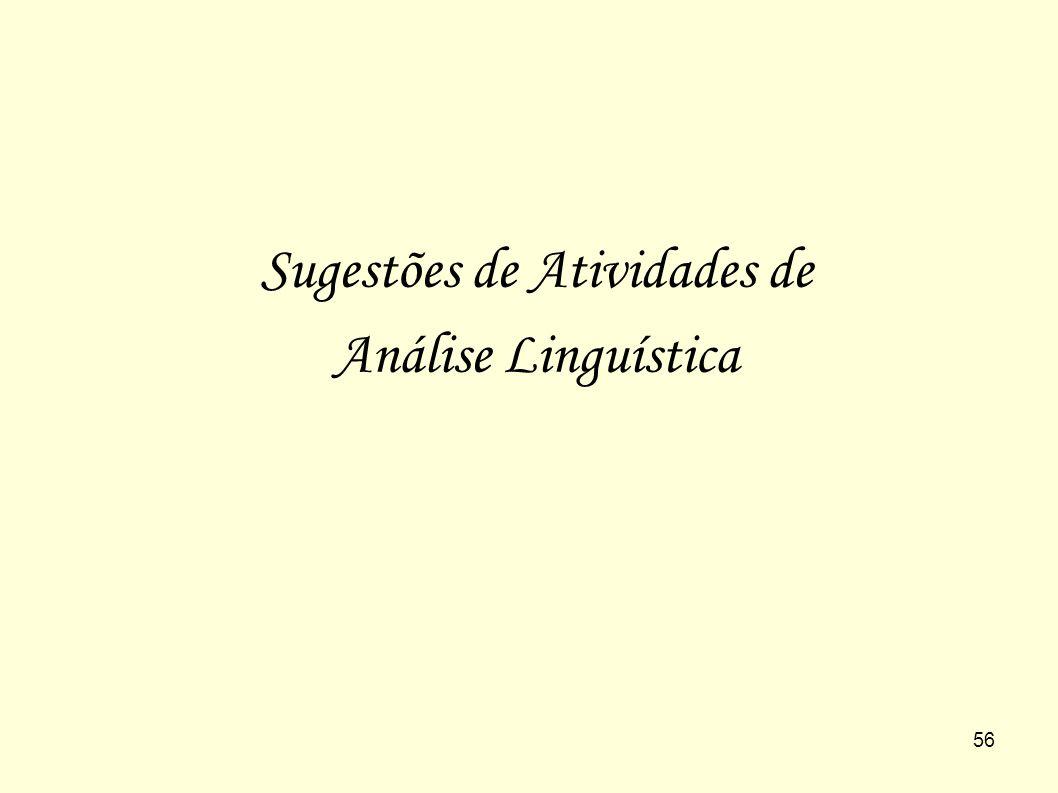 56 Sugestões de Atividades de Análise Linguística