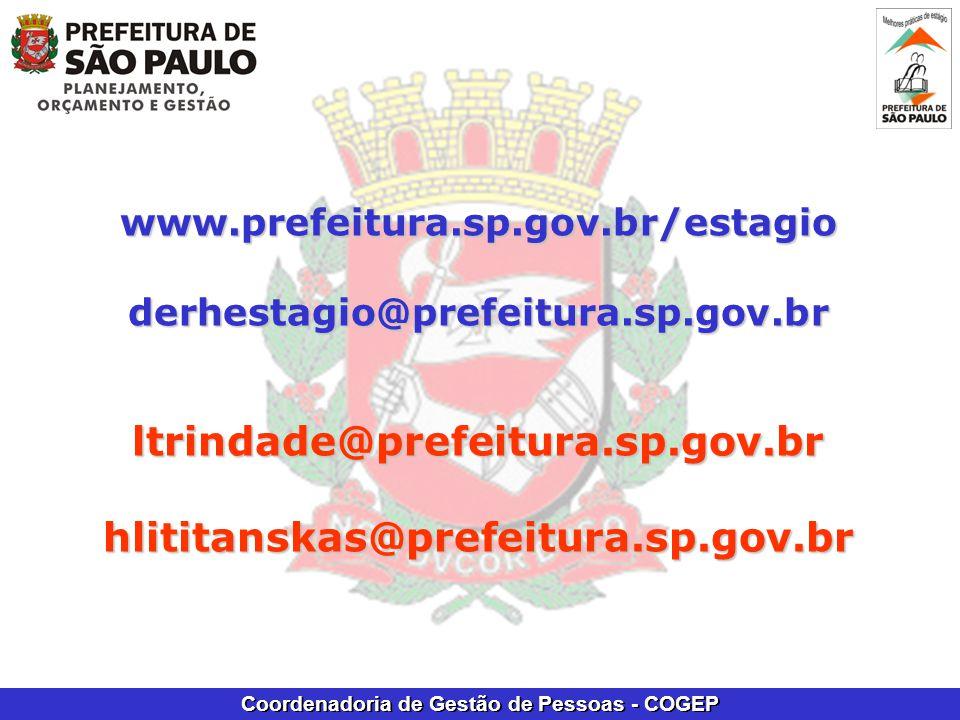 www.prefeitura.sp.gov.br/estagioderhestagio@prefeitura.sp.gov.brltrindade@prefeitura.sp.gov.brhlititanskas@prefeitura.sp.gov.br