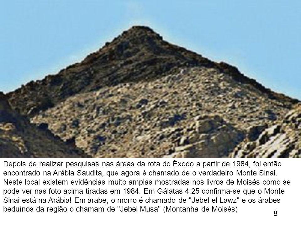 Depois de realizar pesquisas nas áreas da rota do Êxodo a partir de 1984, foi então encontrado na Arábia Saudita, que agora é chamado de o verdadeiro