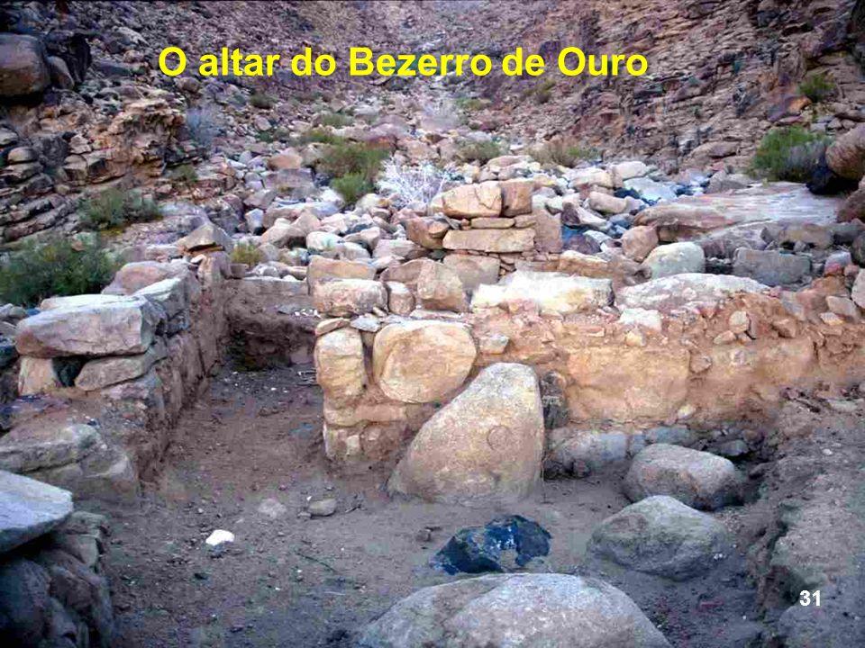 O altar do Bezerro de Ouro 31