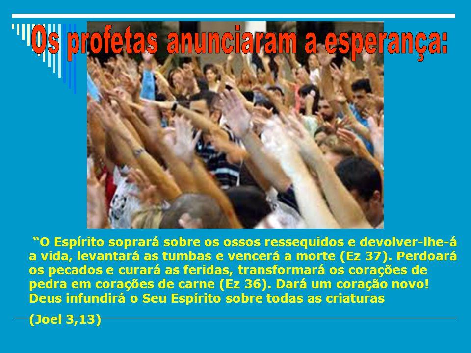 34Então o espírito do Senhor apoderou-se de Gedeão; quando tocou a trombeta, toda a família de Abiézer se reuniu para o seguir.