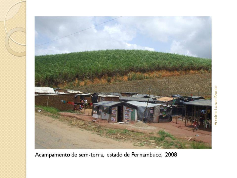 Acampamento de sem-terra, estado de Pernambuco, 2008 Anselmo Lazaro Branco