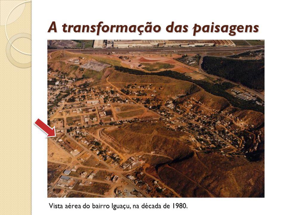 Vista aérea do bairro Iguaçu, na década de 1980. A transformação das paisagens