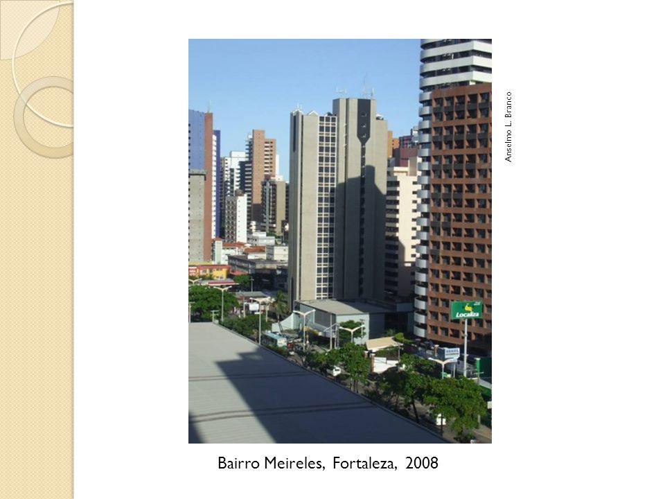 Bairro Meireles, Fortaleza, 2008 Anselmo L. Branco