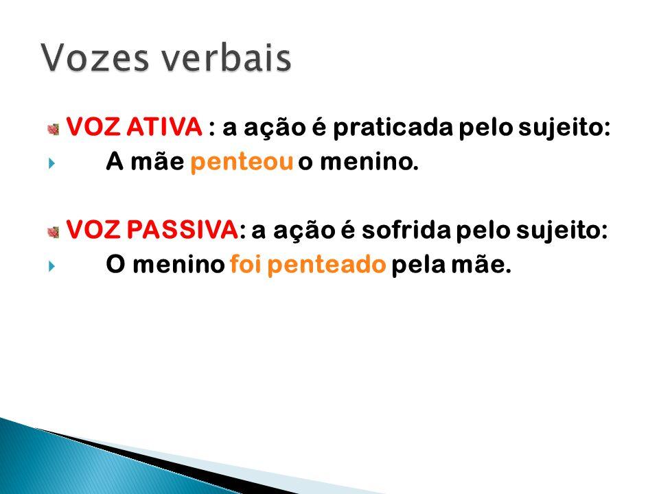  Voz passiva sintética – Formada por um verbo transitivo direto (ou direto e indireto) na terceira pessoa (do singular ou plural) mais o pronome se (apassivador).