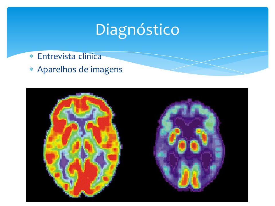  Entrevista clínica  Aparelhos de imagens Diagnóstico