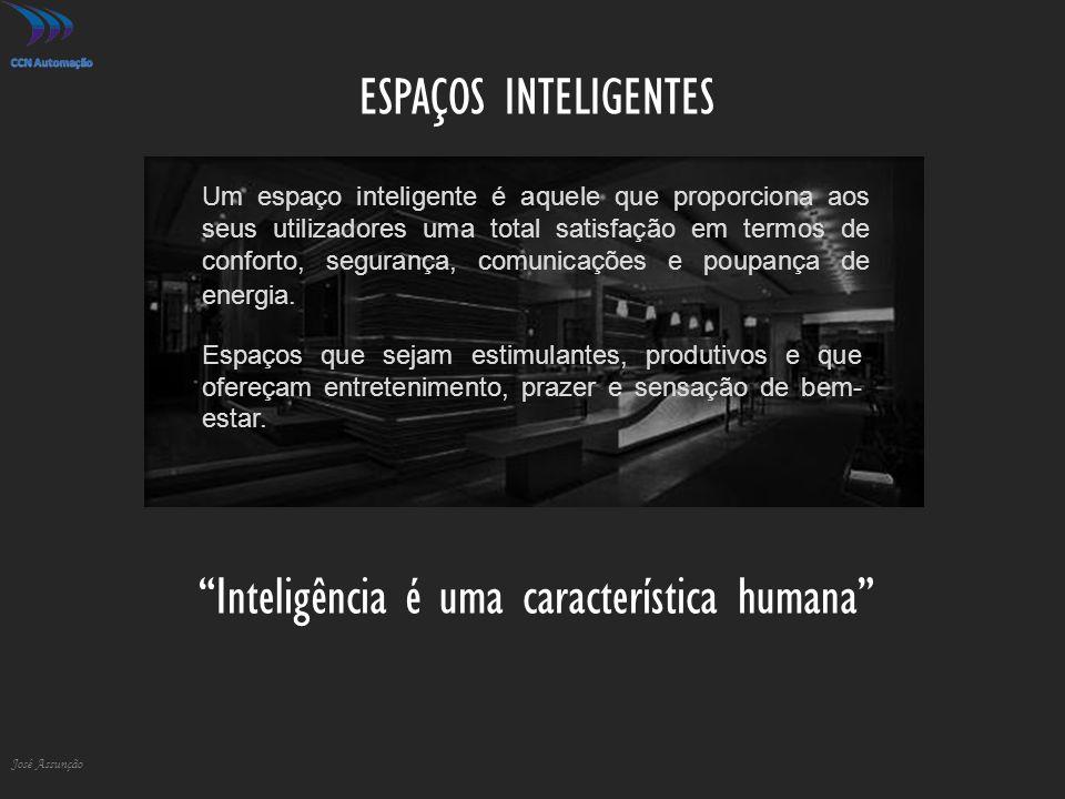 ESPAÇOS INTELIGENTES José Assunção Um espaço inteligente é aquele que proporciona aos seus utilizadores uma total satisfação em termos de conforto, segurança, comunicações e poupança de energia.