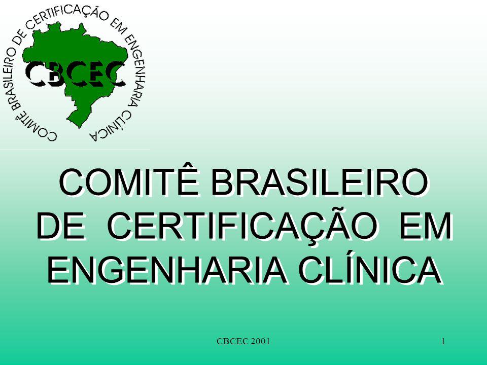 CBCEC 20011 COMITÊ BRASILEIRO DE CERTIFICAÇÃO EM ENGENHARIA CLÍNICA