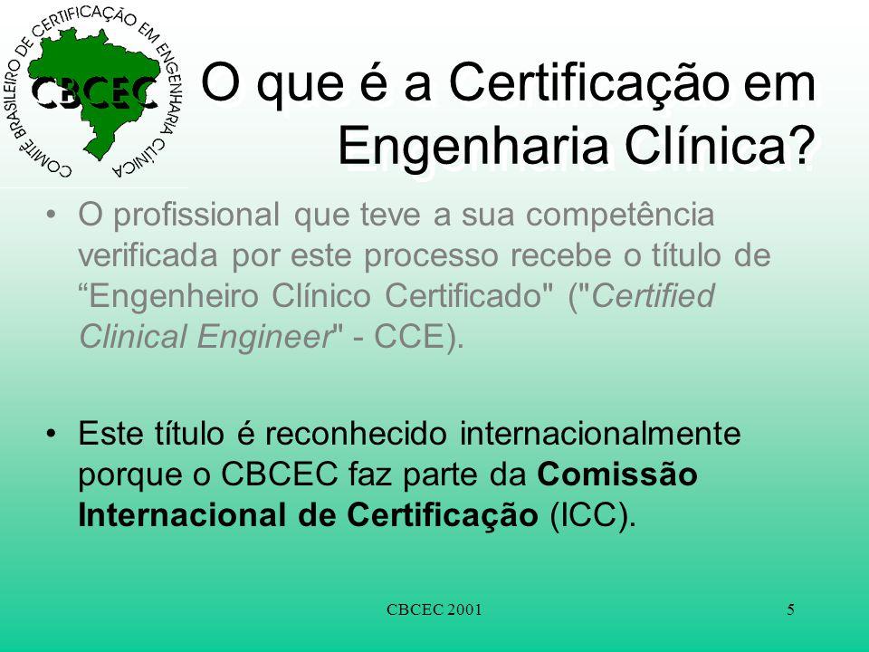 """CBCEC 20015 O que é a Certificação em Engenharia Clínica? •O profissional que teve a sua competência verificada por este processo recebe o título de """""""