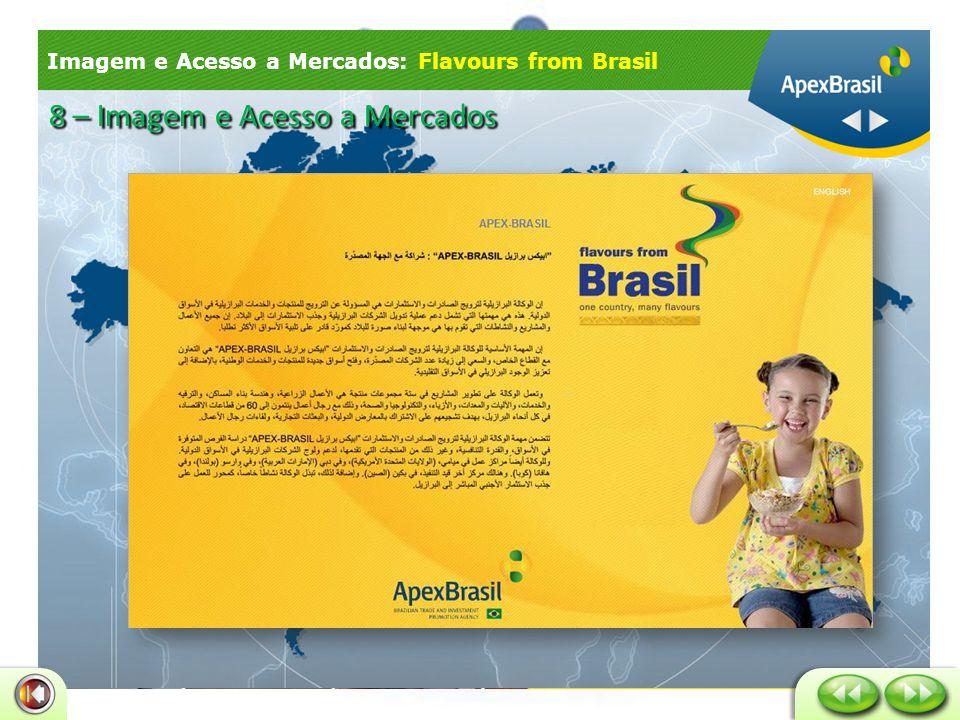 Imagem e Acesso a Mercados: Flavours from Brasil 8 – Imagem e Acesso a Mercados