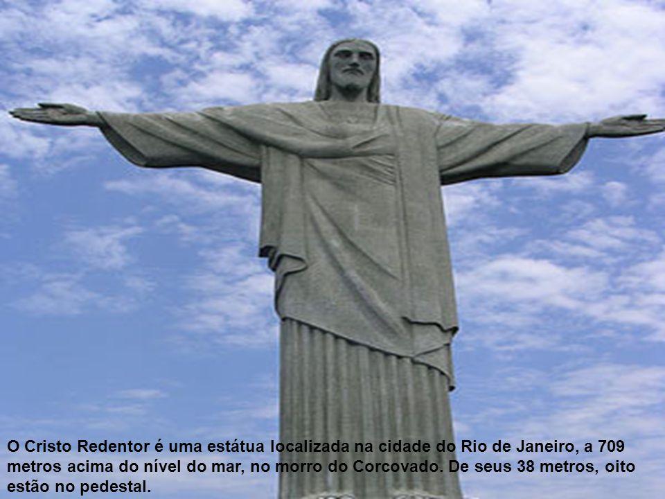 O Cristo Redentor é uma estátua localizada na cidade do Rio de Janeiro, a 709 metros acima do nível do mar, no morro do Corcovado. De seus 38 metros,