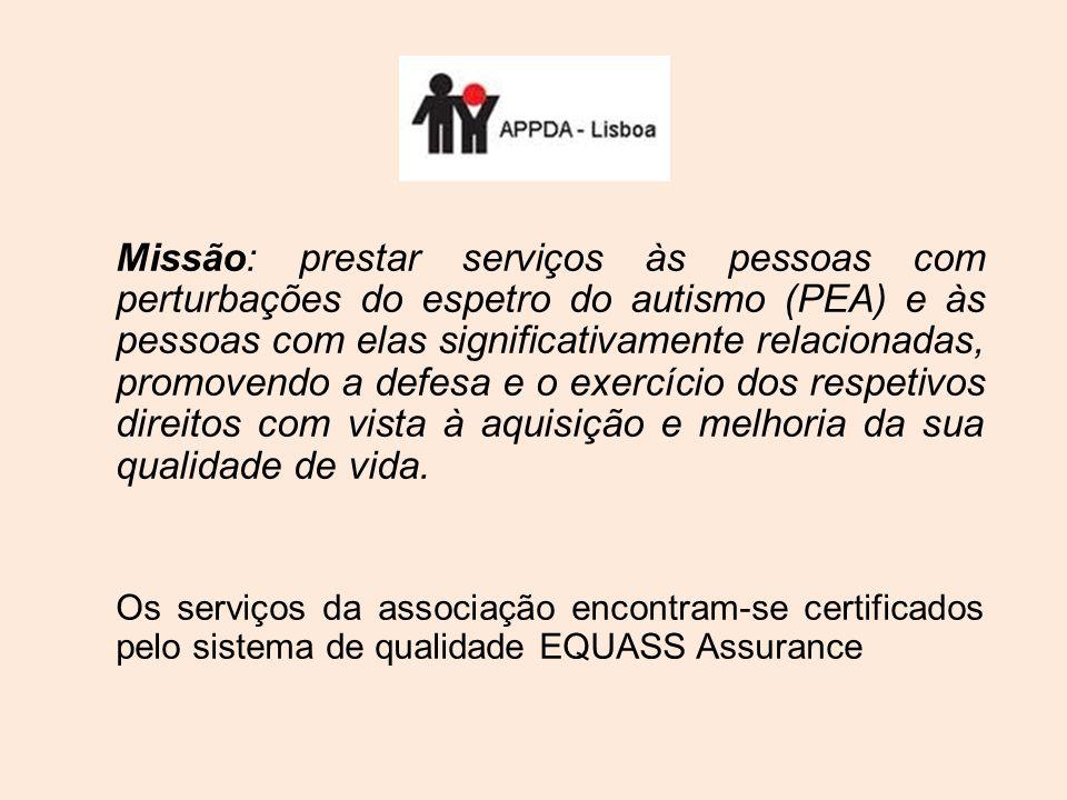 Missão: prestar serviços às pessoas com perturbações do espetro do autismo (PEA) e às pessoas com elas significativamente relacionadas, promovendo a defesa e o exercício dos respetivos direitos com vista à aquisição e melhoria da sua qualidade de vida.