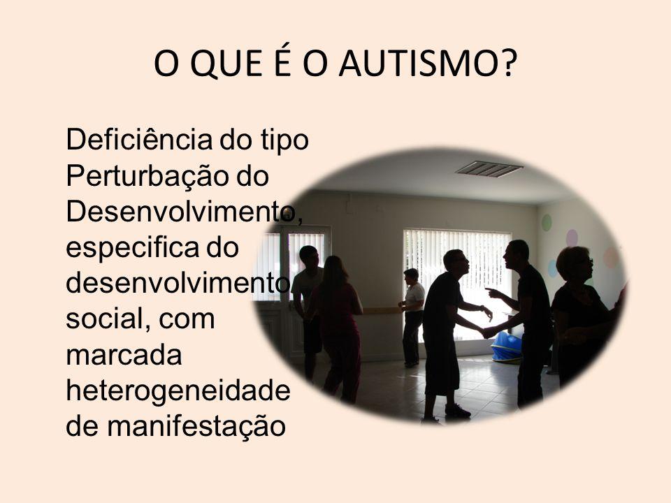 Perturbações do Espectro do Autismo (PEA) •Perturbação Autista (Kanner) •Perturbação de Asperger •Perturbação Desintegrativa da Infância •Perturbação Global do Desenvolvimento sem outra especificação (Classificação DSM IV TR, em revisão)