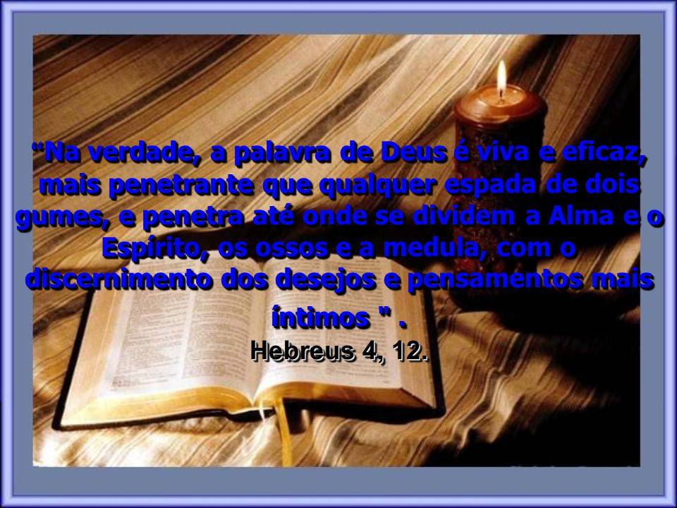 Essa é a obra de Deus nas nossas vidas. Para mudarmos a partir de dentro e lentamente transformar-nos à imagem de Seu Filho.
