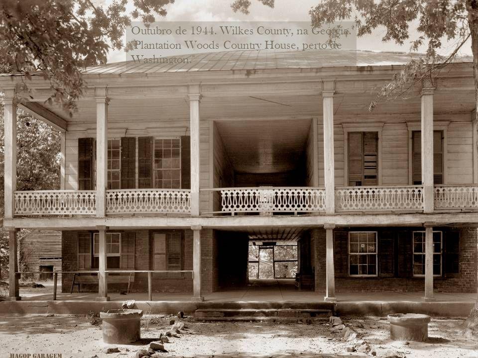 Wilkes County, na Geórgia, cerca de 1944.