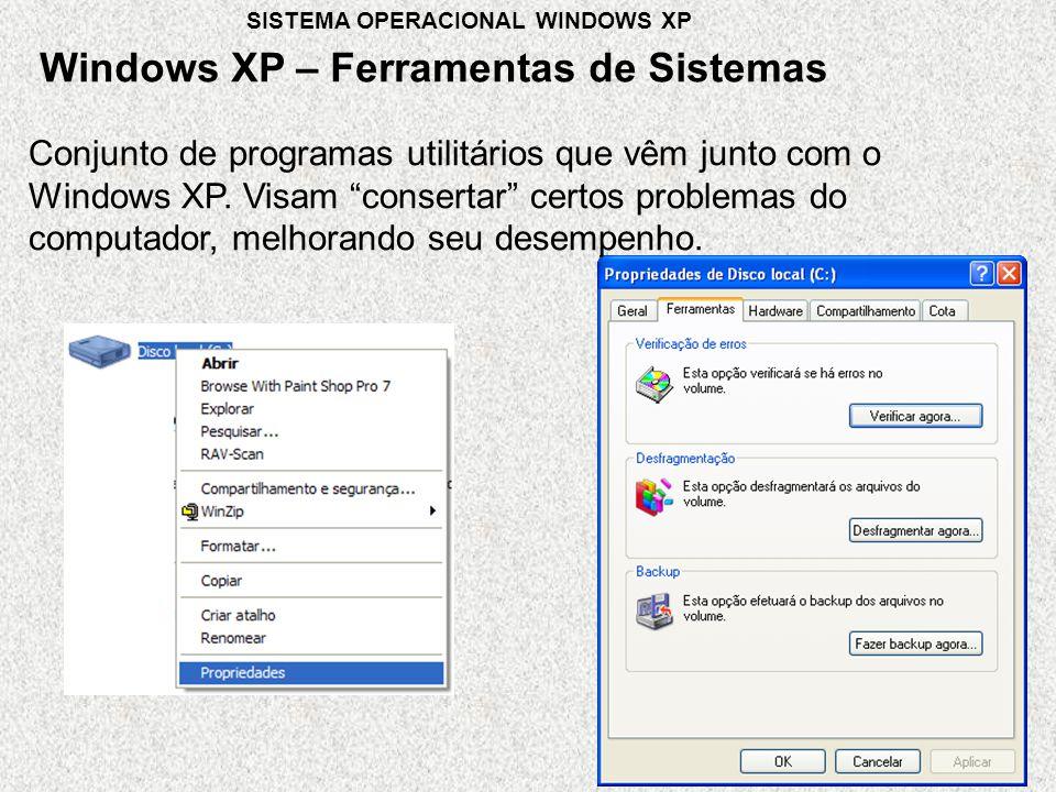 Conjunto de programas utilitários que vêm junto com o Windows XP.