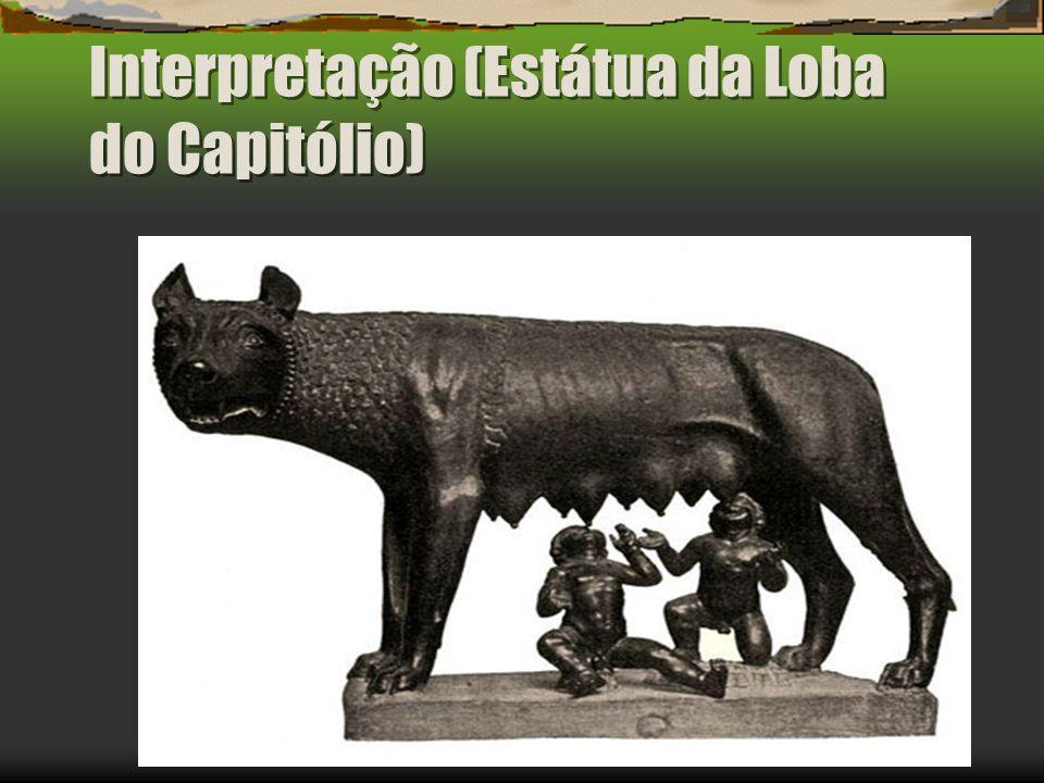 Interpretação (Estátua da Loba do Capitólio)