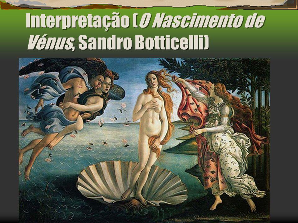 Interpretação (O Nascimento de Vénus, Sandro Botticelli)