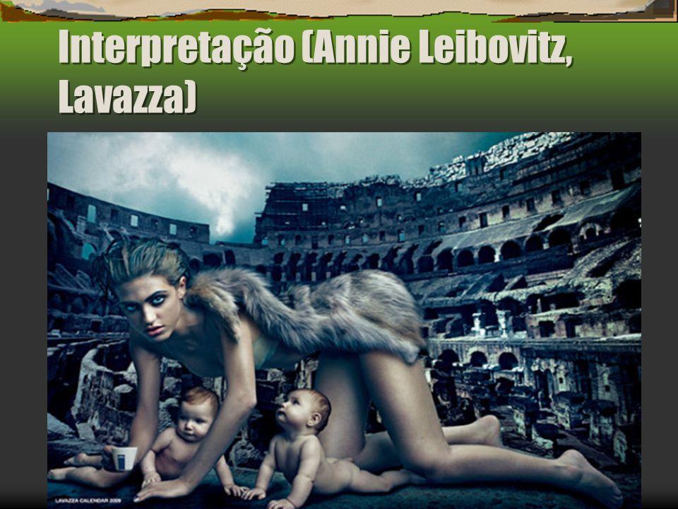 Interpretação (Annie Leibovitz, Lavazza)