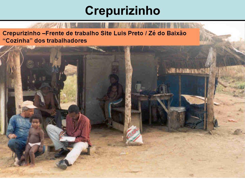 Crepurizinho Crepurizinho –Frente de trabalho Site Luis Preto / Zé do Baixão Cozinha dos trabalhadores