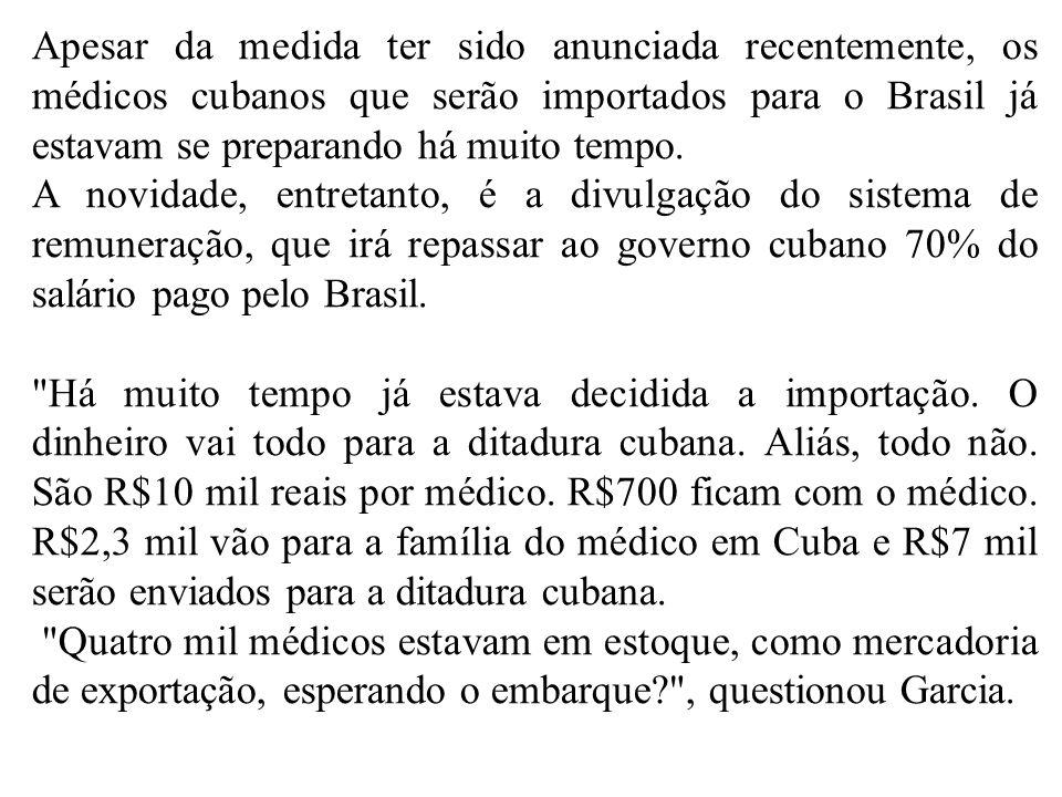 Apesar da medida ter sido anunciada recentemente, os médicos cubanos que serão importados para o Brasil já estavam se preparando há muito tempo. A nov