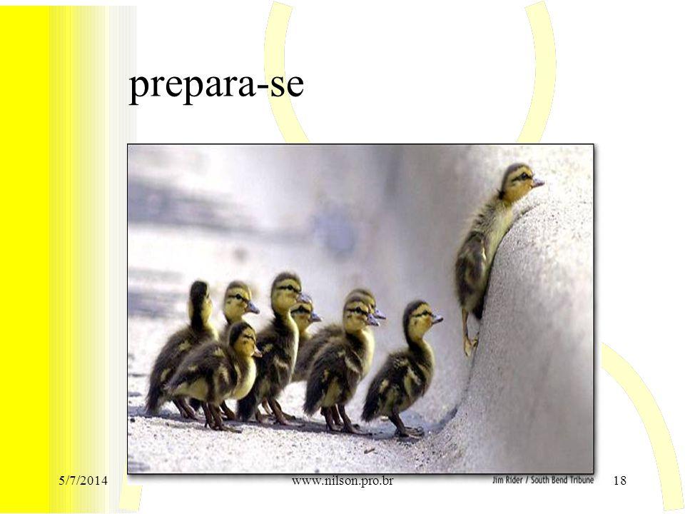 prepara-se 5/7/201418www.nilson.pro.br