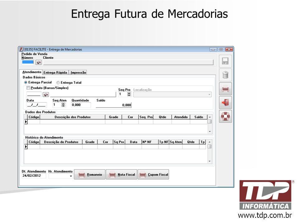 Entrega Futura de Mercadorias www.tdp.com.br