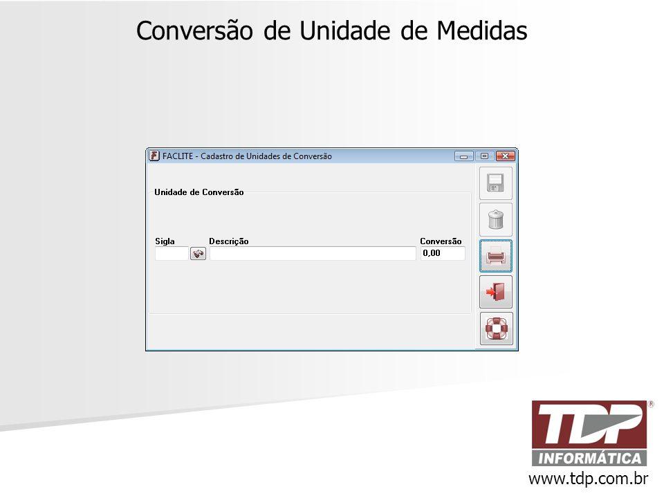 Conversão de Unidade de Medidas www.tdp.com.br