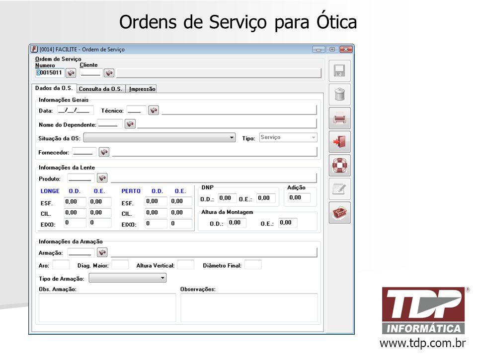 Ordens de Serviço para Ótica www.tdp.com.br