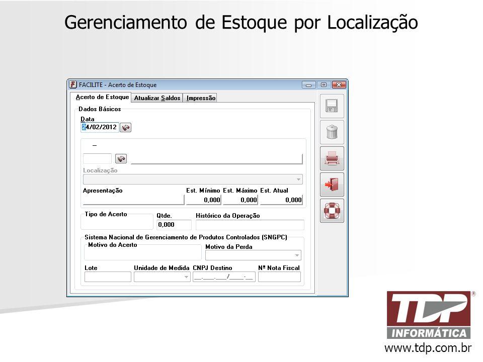 Gerenciamento de Estoque por Localização www.tdp.com.br