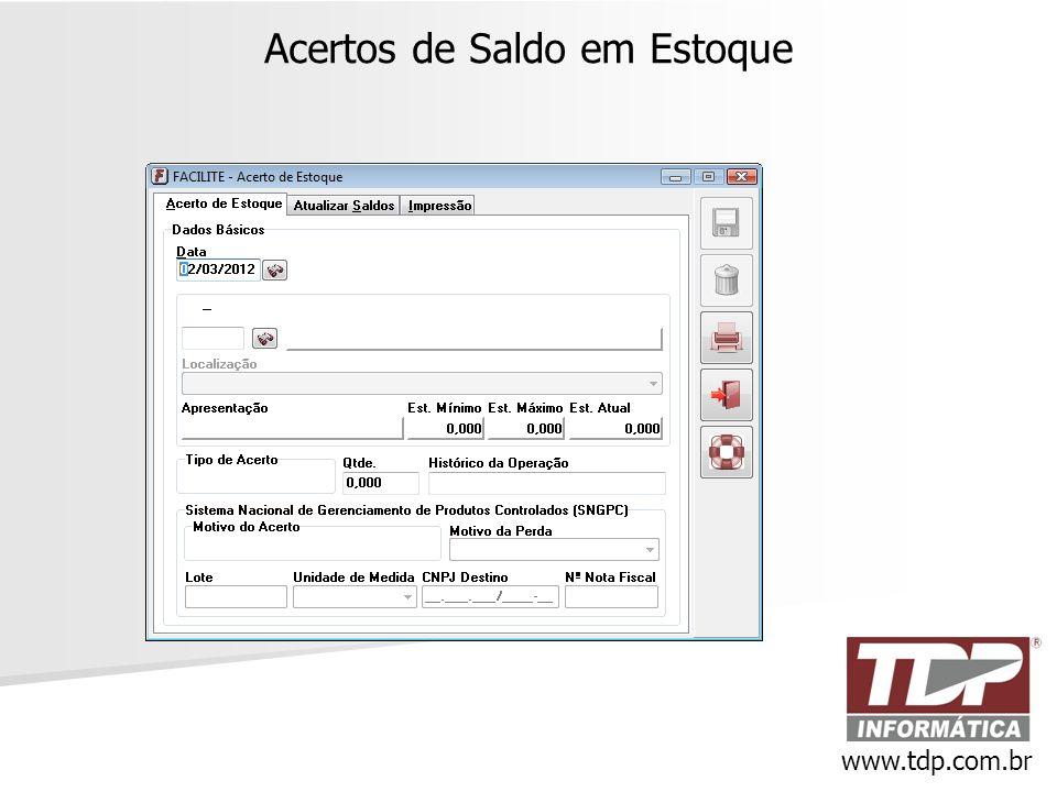 Acertos de Saldo em Estoque www.tdp.com.br