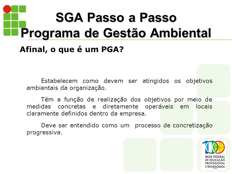 SGA Passo a Passo Programa de Gestão Ambiental Afinal, o que é um PGA.