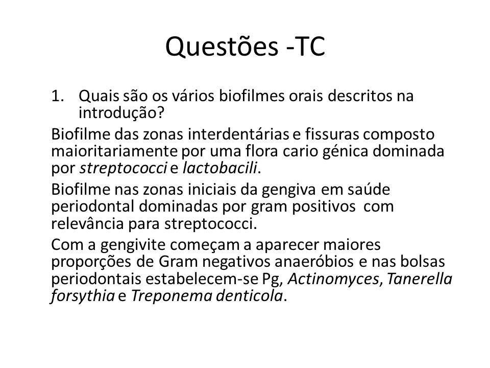 Questões -TC 2 – Quais as maiores dificuldades associadas ao estudo destes biofilmes.