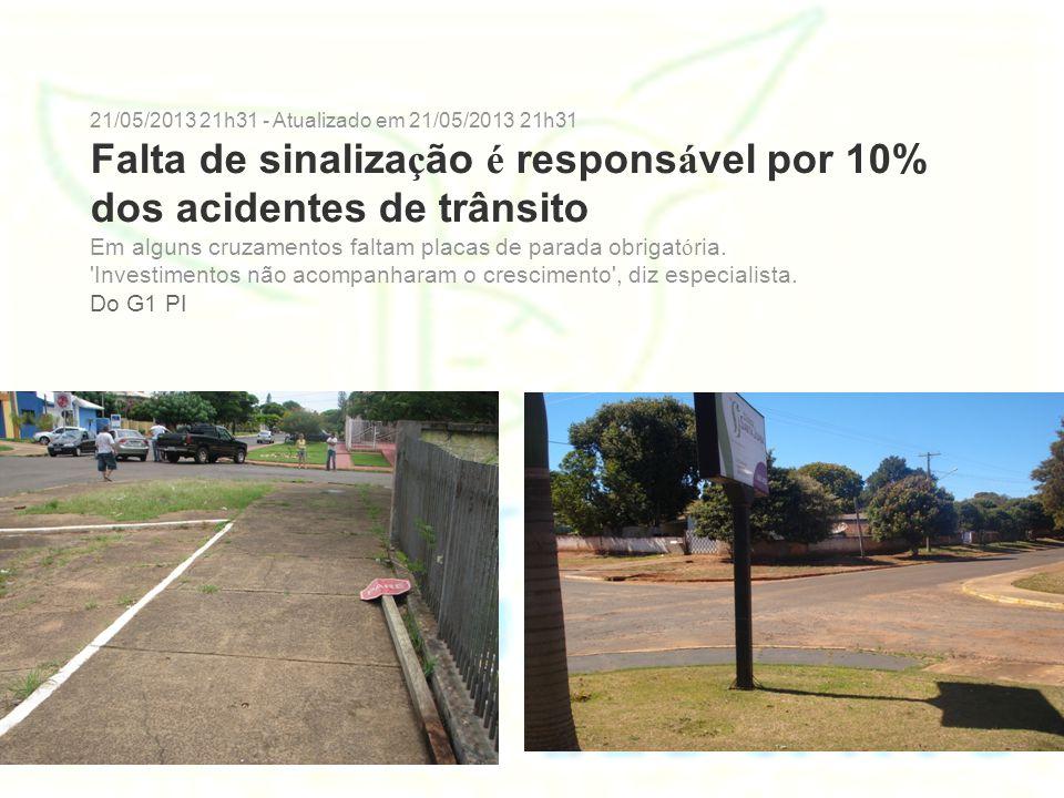 Para isso, é preciso assegurar à sinalização horizontal os princípios a seguir descritos: Legalidade Código de Trânsito Brasileiro – CTB e legislação