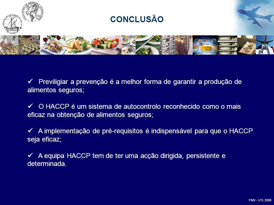 Previligiar a prevenção é a melhor forma de garantir a produção de alimentos seguros;  O HACCP é um sistema de autocontrolo reconhecido como o mais