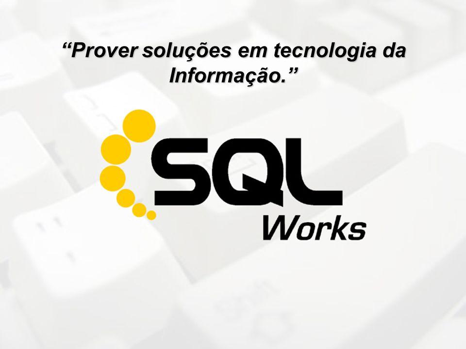 """""""Prover soluções em tecnologia da Informação."""""""