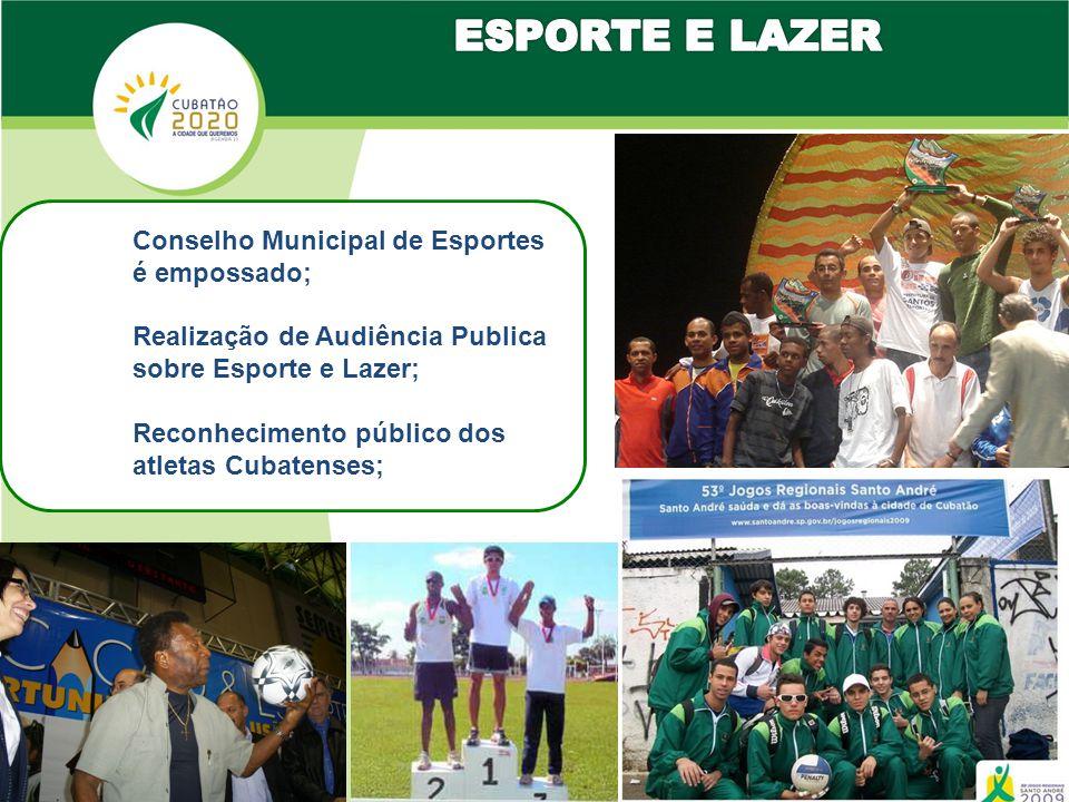 Conselho Municipal de Esportes é empossado; Realização de Audiência Publica sobre Esporte e Lazer; Reconhecimento público dos atletas Cubatenses;