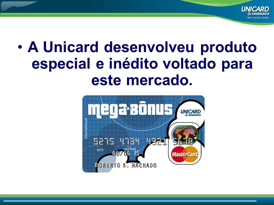 •A Unicard desenvolveu produto especial e inédito voltado para este mercado.