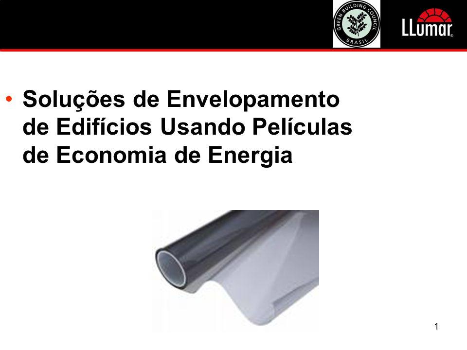 1 JCI 2009 Vendor Exhibition •Soluções de Envelopamento de Edifícios Usando Películas de Economia de Energia