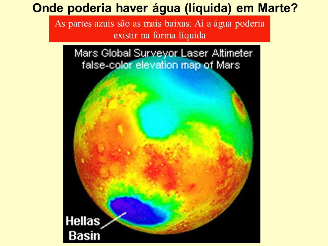 Onde poderia haver água (líquida) em Marte? As partes azuis são as mais baixas. Aí a água poderia existir na forma líquida