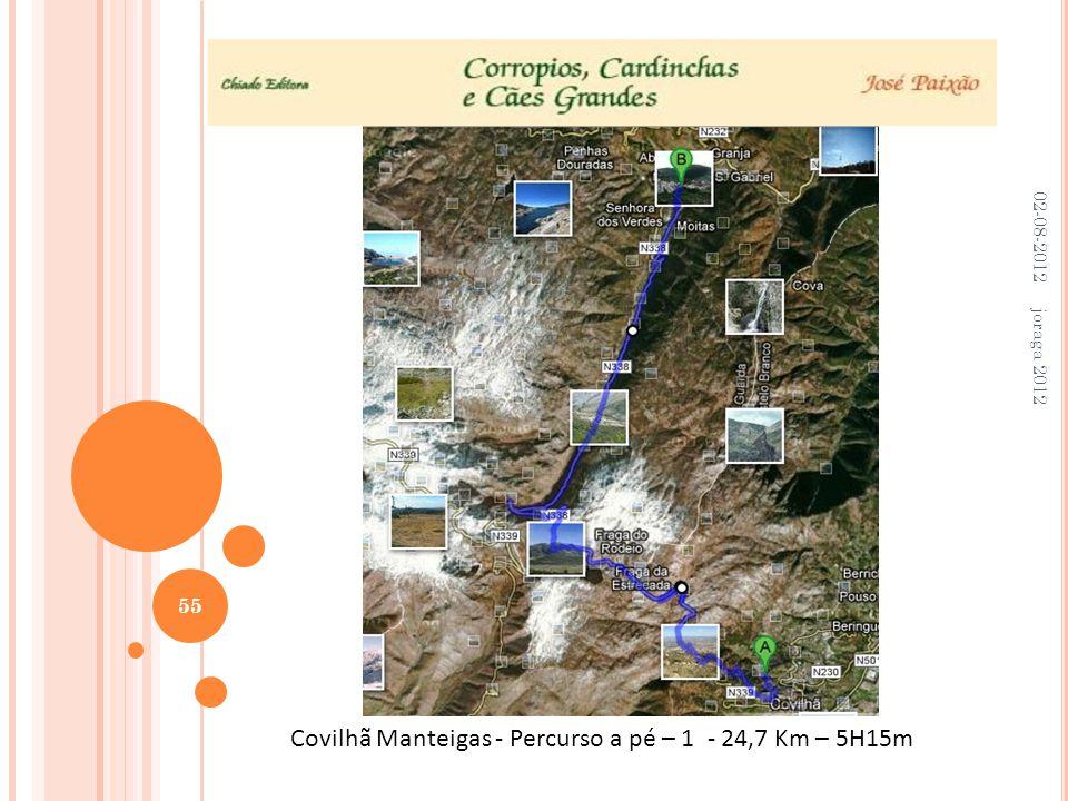 02-08-2012 joraga 2012 55 Covilhã Manteigas - Percurso a pé – 1 - 24,7 Km – 5H15m