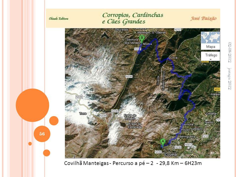 02-08-2012 joraga 2012 56 Covilhã Manteigas - Percurso a pé – 2 - 29,8 Km – 6H23m