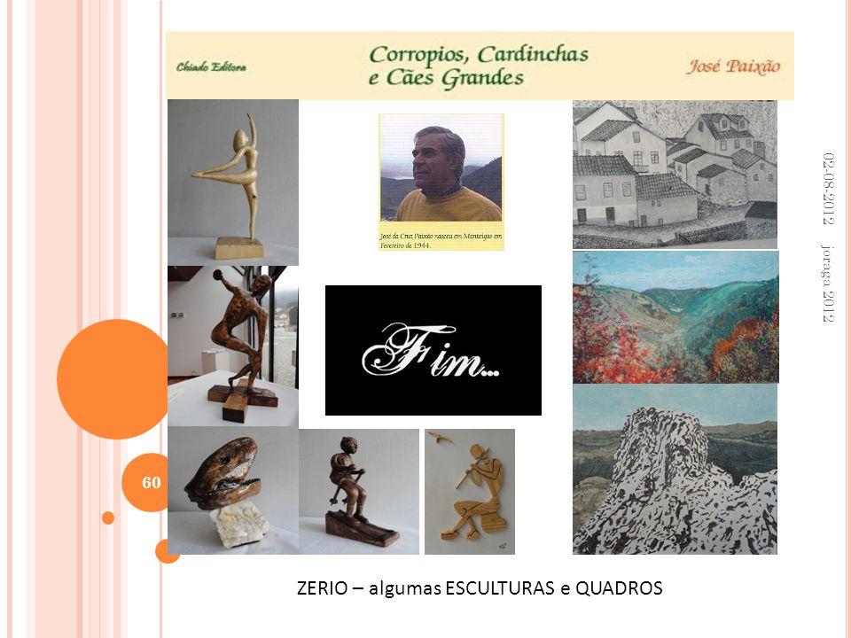 02-08-2012 joraga 2012 60 ZERIO – algumas ESCULTURAS e QUADROS