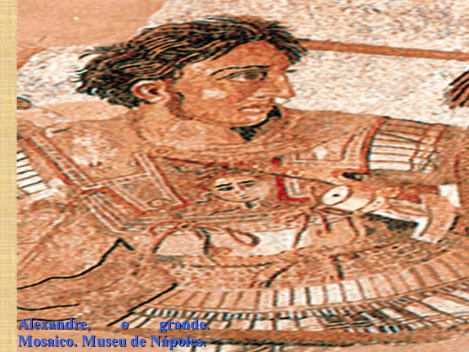 Alexandre, o grande. Mosaico. Museu de Nápoles.
